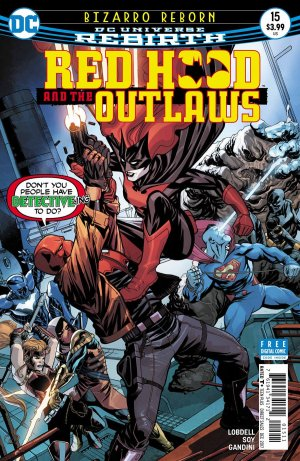 Red Hood and The Outlaws # 15 Issues V2 (2016 - Ongoing) - Rebirth