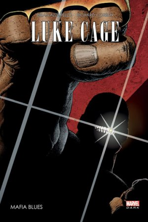 Luke Cage édition TPB Hardcover - Marvel Dark (2016)