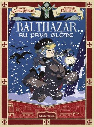 Balthazar au pays blême T.0