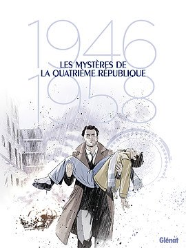Les mystères de la IVème République édition coffret
