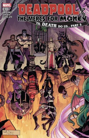 Deadpool and The Mercs For Money # 10 Issues V2 (2016 - 2017)