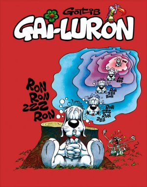 Gai-Luron édition Intégrale