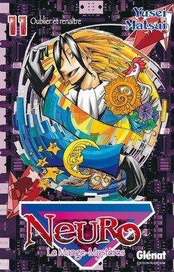couverture, jaquette Neuro - le mange mystères 11  (Glénat Manga)