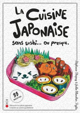 La cuisine japonaise sans sushi... ou presque édition Simple