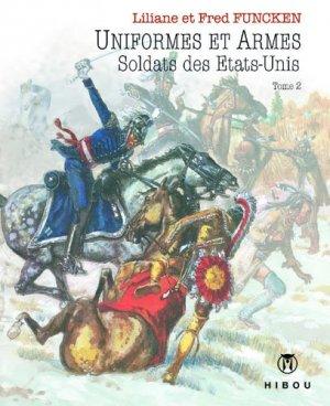 Uniformes et Armes Soldats du XIX siècle édition Simple
