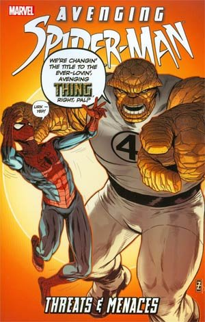 Avenging Spider-man # 3 TPB softcover (souple)
