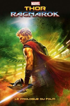 Thor - Ragnarok - Prélude du Film édition TPB Hardcover (cartonnée)
