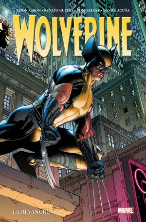 Wolverine - La revanche édition TPB Hardcover - Marvel Omnibus