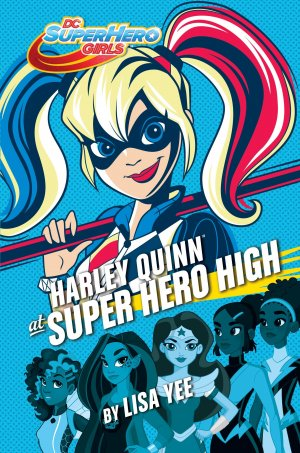 Harley Quinn at Super Hero High édition TPB hardcover (cartonnée)