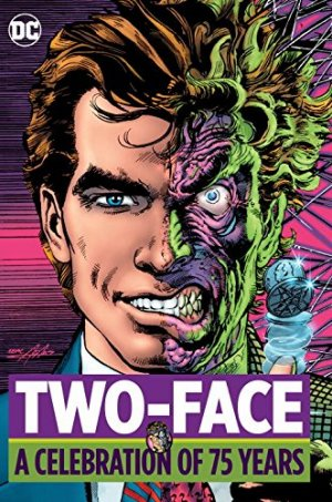 Two-Face - A Celebration of 75 Years édition TPB hardcover (cartonnée)