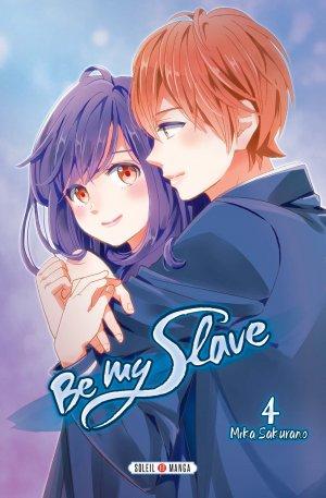 couverture, jaquette Be my slave 4  (soleil manga)
