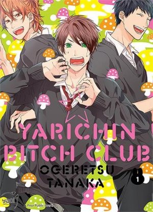 Yarichin Bitch Club T.1
