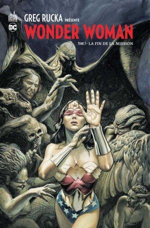 Greg Rucka Présente Wonder Woman T.3