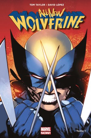 All-New Wolverine édition TPB Hardcover - Marvel Now!