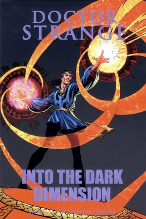 Doctor Strange - Into the Dark Dimension édition TPB hardcover (cartonnée)