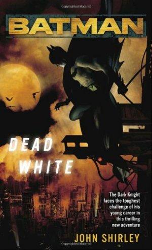 Batman - Dead White édition Simple