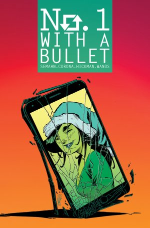 No. 1 With A Bullet # 2 Issues (2017 - 2018)