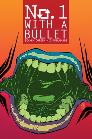 No. 1 With A Bullet # 3 Issues (2017 - 2018)
