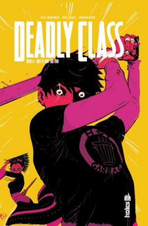 Deadly Class # 6