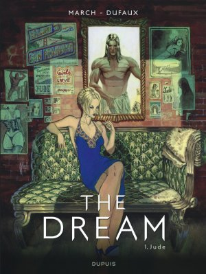 The dream (Dufaux) T.1