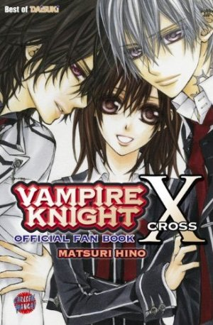 Vampire Knight : Officiel Fanbook Cross X édition Allemande