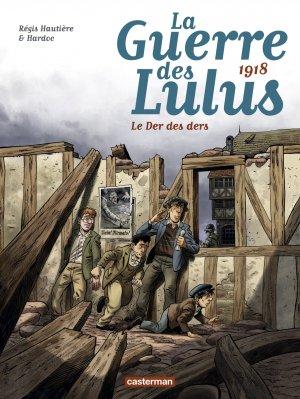 La guerre des Lulus 5 - 1918 : Le der des ders