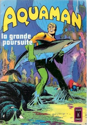 Aquaman édition Kiosque V2 (1972 - 1974)