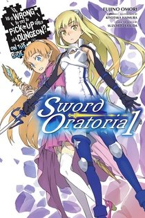 Dungeon ni Deai o Motomeru no wa Machigatte Iru Darou ka Gaiden - Sword Oratoria édition Simple