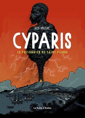 Cyparis, le Prisonnier de Saint-Pierre édition Simple