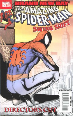 The Amazing Spider-Man - Swing Shift Director's Cut édition Issue (2008)