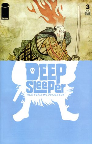 Deep Sleeper édition Issues - Suite et Fin (2004)
