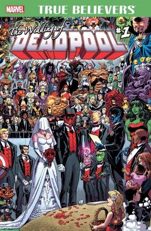 True Believers - The Wedding of Deadpool 1