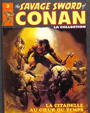 The Savage Sword of Conan 3 - La Citadelle Au Coeur du Temps