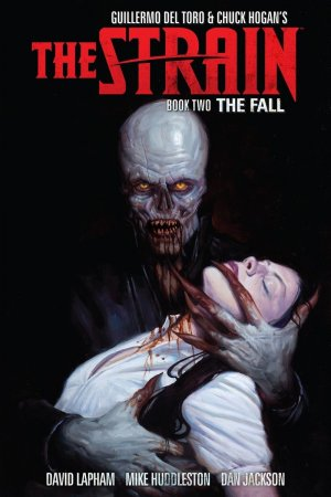 The Strain - The Fall # 2 TPB hardcover (cartonnée)