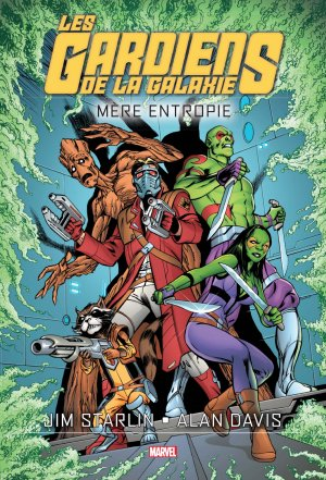 Les Gardiens de la Galaxie - Mère Entropie édition TPB Hardcover - Marvel Graphic Novel