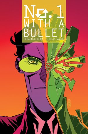 No. 1 With A Bullet # 4 Issues (2017 - 2018)