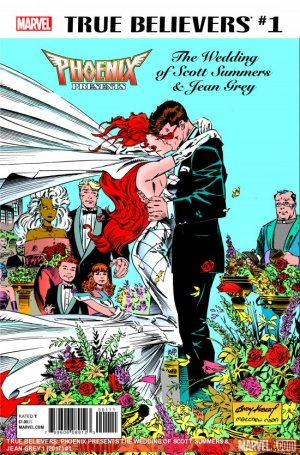 True Believers - Phoenix Presents the Wedding of Scott Summers And Jean Grey édition Issue (2017)