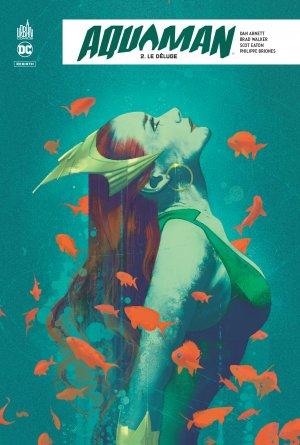 Aquaman Rebirth 2 - Le Déluge