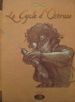 Le cycle d'ostruce édition Hors série