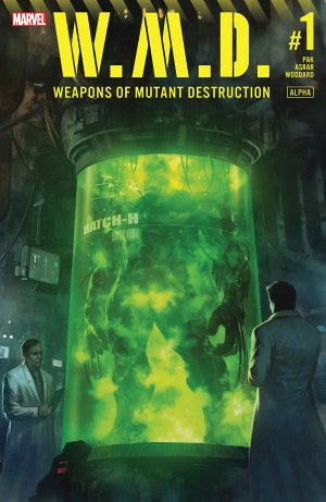 Weapons of Mutant Destruction édition Issue (2017)