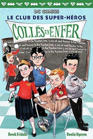 Le Club des Super-Héros 3 Livre illustré
