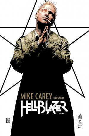 Mike Carey Présente Hellblazer #2