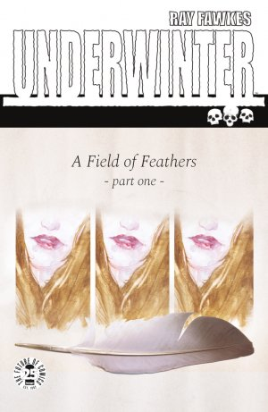 Underwinter - A Field of Feathers édition Issues (2017 - 2018)