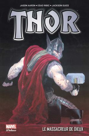 Thor édition TPB Hardcover - Marvel Deluxe - Issues GOT