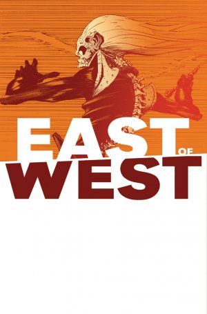East of West 38 - It's Time to Start Paying in Blood