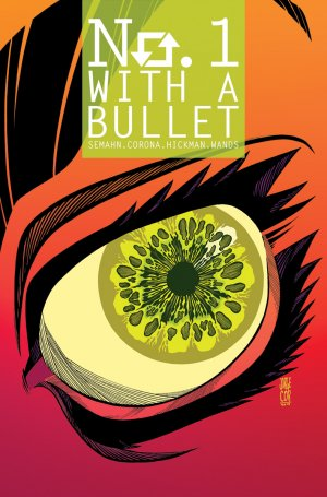 No. 1 With A Bullet # 5 Issues (2017 - 2018)