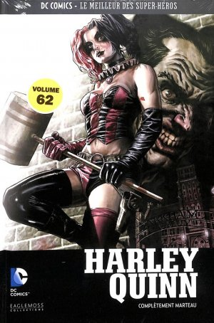DC Comics - Le Meilleur des Super-Héros 62 - Harley Quinn - Complètement marteau