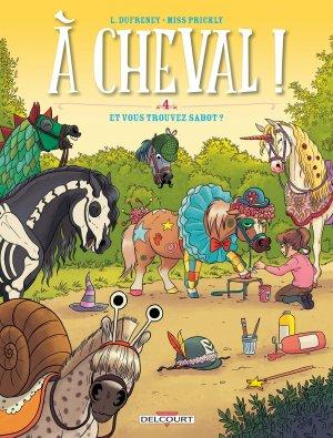 À Cheval ! # 4