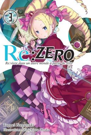 Re:Zero - Re:Vivre dans un nouveau monde à partir de zéro T.3