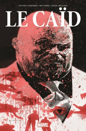 Le Caïd # 1 TPB Hardcover - 100% Marvel - Issues V2